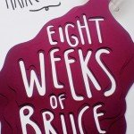 Owen Gildersleeve-Eight Weeks of Bruce